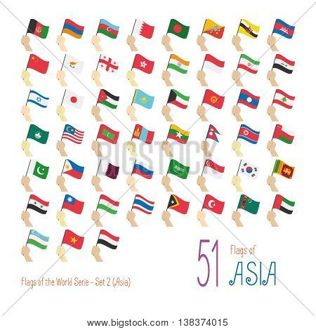 Set of 51 flags of Asia. Hand raising the national flags of 51 countries of Asia. Icon set Vector Illustration.