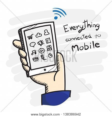 Vector : Doodle style Hand holding smart phone with app icon and Everything connected to mobile word Online marketing concept.