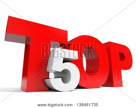 Top 5 on white background. Five. 3D illustration.