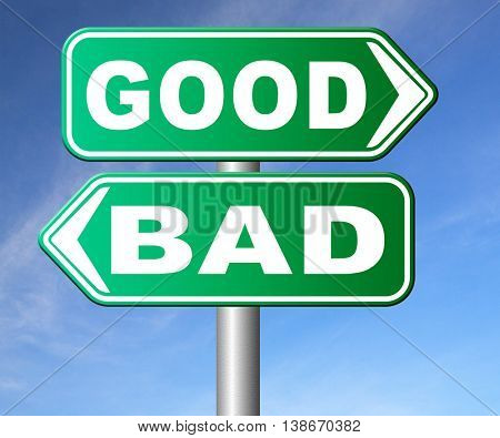 good bad a moral dilemma about values and principles right or wrong evil or honest ethics legal or illegal road sign arrow 3D illustration, isolated,