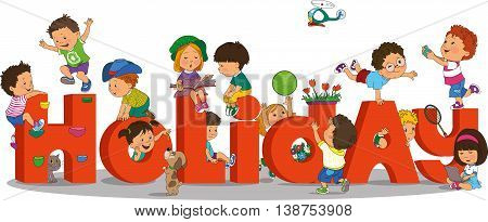 holidays for childre.  Happy kids playing on the background of the word