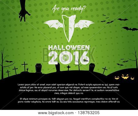 Happy Halloween 2016 green landscape poster. Are you ready lettering and halloween holiday symbols - bat, pumpkin, hand, witch hat, spider web and other. Retro banner, party flyer design. Vector.