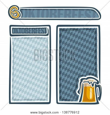 Vector logo invitation for oktoberfest menu, 2 isolated vertical banners and header: pint beer mug lager and pretzel. Bavarian pattern Oktoberfest flag blue rhombus.Beer cup alcohol drink with Pretzel