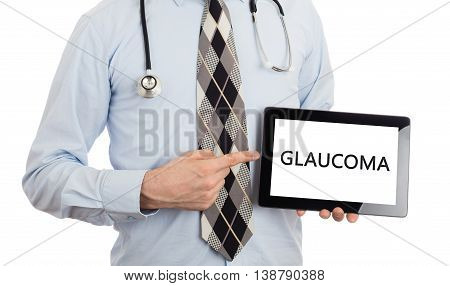 Doctor Holding Tablet - Glaucoma