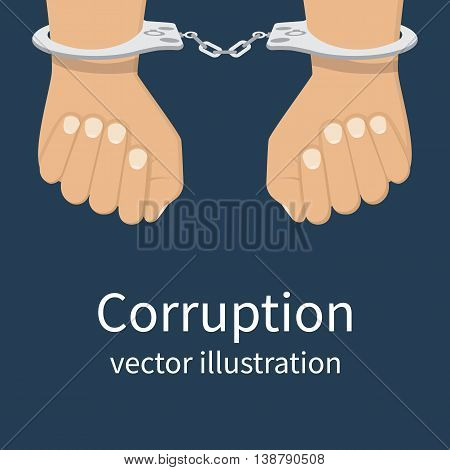 Handcuffs on hands. Corruption icon. Anti corruption concept. Vector illustration flat design style. Bribery vector.