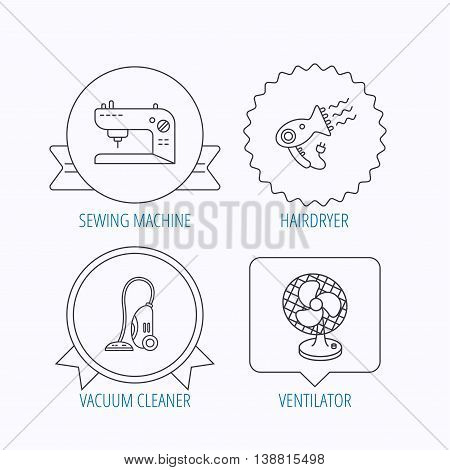 Ventilator, sewing machine and hairdryer icons. Ventilator linear sign. Award medal, star label and speech bubble designs. Vector
