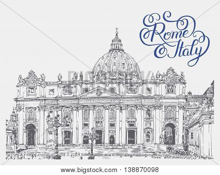 St. Peter's Cathedral, Vatican with original hand lettering inscription Rome Italy. Saint Pietro Basilica, vector illustration
