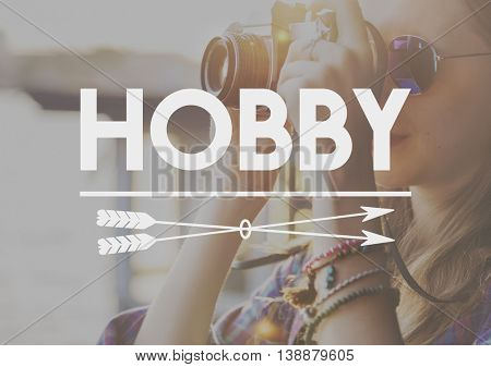 Hobbies Hobby Interests Recreation Concept