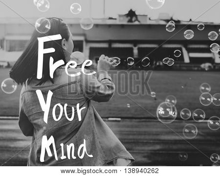 Free Your Mind Positive Relaxation Chill Concept
