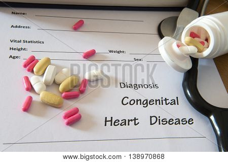 Patient Diagnosis  Form With Pills And Stethoscope. Medical Concept