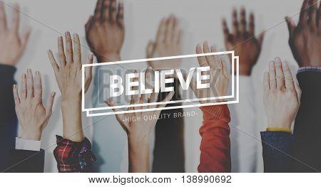 Believe Hope Faith Optimism Trust Concept