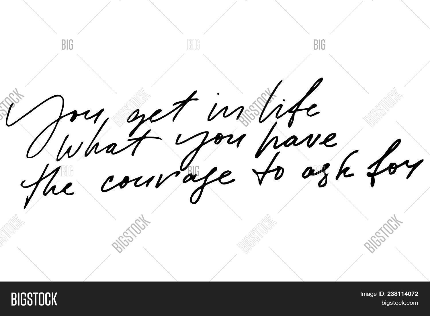 You Get Life What You Image Photo Free Trial Bigstock