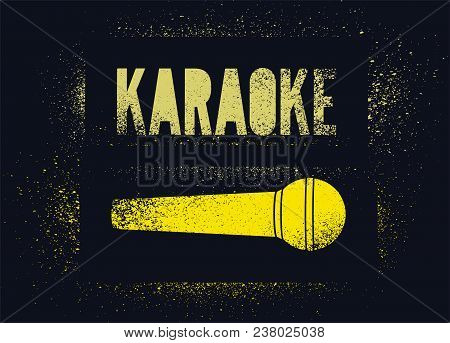 Karaoke Typographic Stencil Spray Grunge Style Poster Design. Retro Vector Illustration.