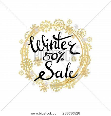 Winter Sale 50 Poster In Decorative Frame Made Of Silver And Golden Snowflakes And Round Circles, Sn