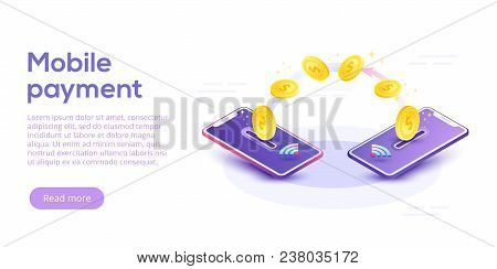 Money Transfer Via Cellphone In Isometric Vector Design. Digital Payment Or Online Cashback Service.