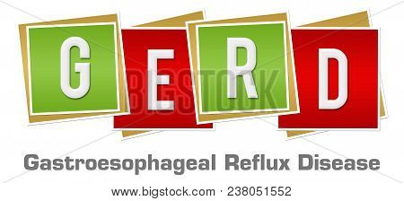 GERD concept image with text alphabets written over red green background. poster