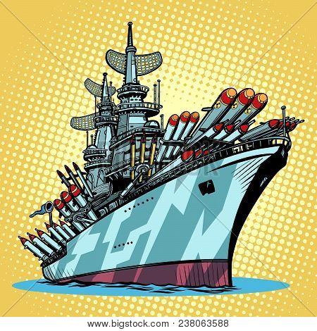 Battleship Warship, Missile Cruiser. Comic Cartoon Pop Art Retro Illustration Vector Kitsch Drawing