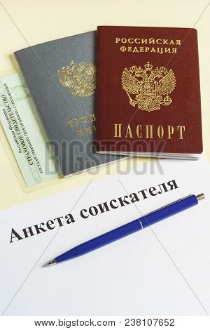 Russian Documents For Employment: Employment Record Book, Passport, Insurance Certificate And A Shee