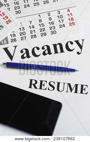 Job Search, Job Search, Resume Writing. Notebook, Smartphone And Pen On The Table. Employment Opport