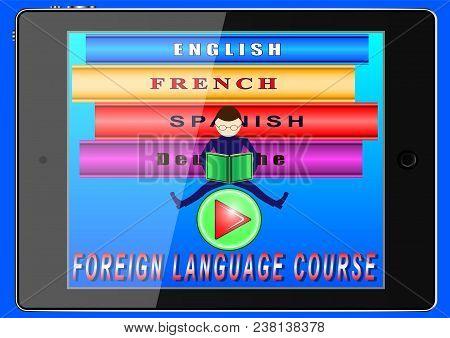 Online Foreign Language Courses. Tablet, Laptop, Books, English, French, Spanish, Deutche. Vector Il