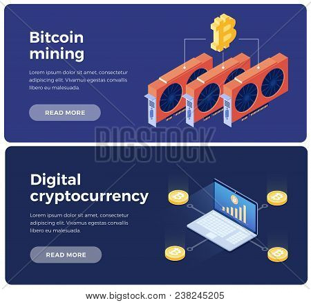 Banners On Theme Of Cryptocurrency And Blockchain. Creation Of Bitcoins With Using Video Cards. Digi