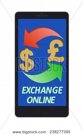 Exchange Dollar To British Pound On A Phone Screen ,  Signs Dollar And British Pound With Green And