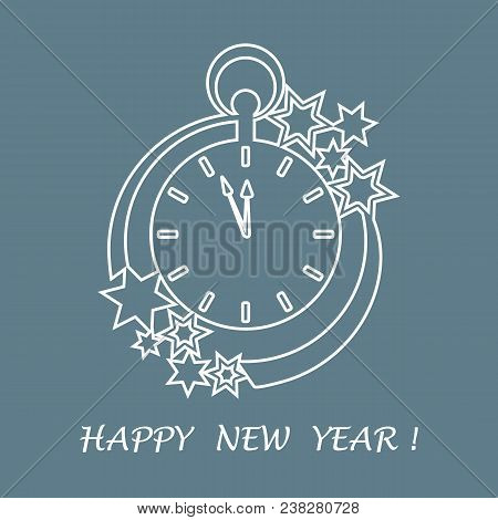 Clock With Arrows Showing A Few Minutes Until Midnight And Stars. Design For Postcard, Banner, Poste