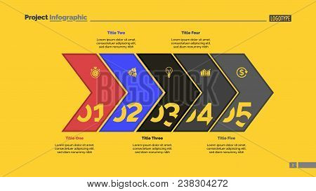 Five Arrows Process Chart Slide Template. Business Data. Point, Number, Design. Creative Concept For