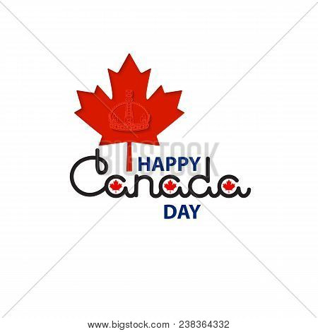 Canada Day Lettering Isolated On White.  Icon. Emblem.  Happy Canada Day Greeting Card With Handwrit
