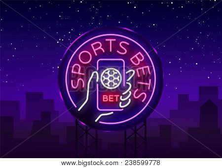 Sports Betting Is A Neon Sign. Design Template, Neon Style Logo, Bright Banner, Night Advertising Fo