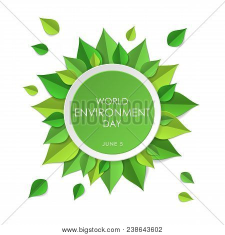 Green Earth Concept With Paper Cutout Green Leaves. World Environment Day, June 5. Ecology, Environm