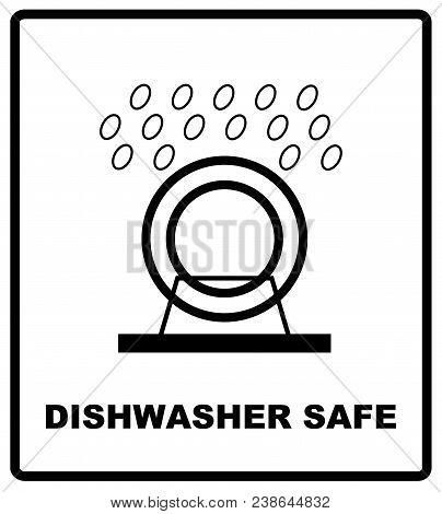 Dishwasher Safe Symbol Isolated. Dishwasher Safe Sign Isolated,  Illustration. Symbol For Use In Pac