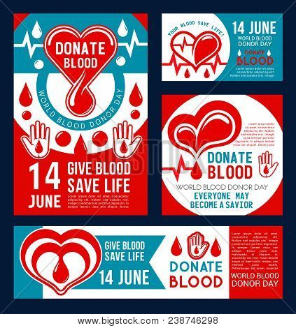 Donate Blood Banner Set For Transfusion Medical Center Template. Drop Of Donation Blood With Red Hea