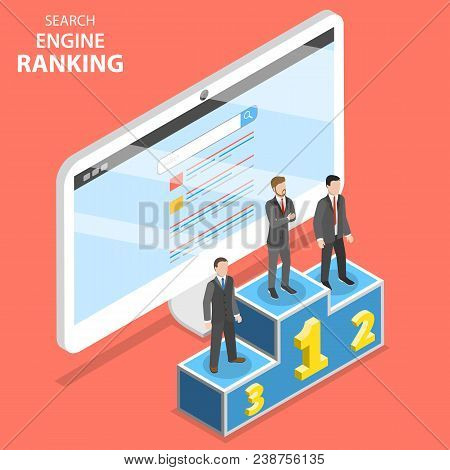 Search Engine Ranking Flat Isometric Vector. First 3 Winners Of The Seo Ranking Are Standing On The