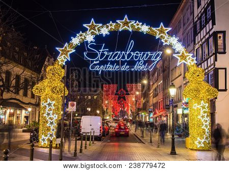 Strasbourg, France - December 15, 2013: Entrance To The City Center Of Strasbourg On Christmas Time