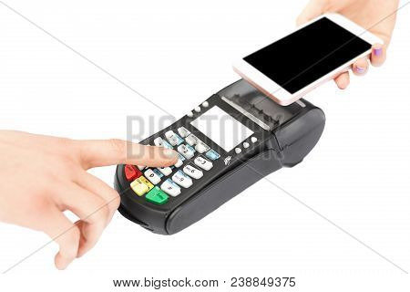 Paying Through Terminal Or Nfc Payment. Person Uses Mobile Phone And Pos Terminal For Paying In Shop