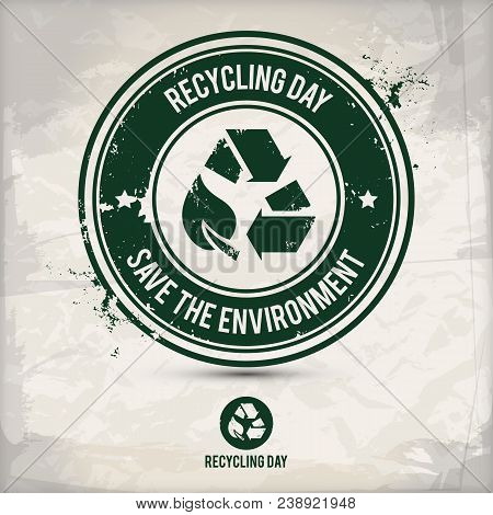 Alternative Recycling Day Stamp Containing: Two Variations Of Environmentally Sound Recycling Emblem
