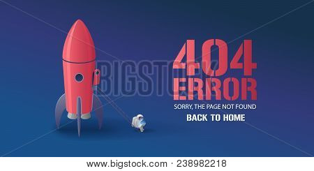 404 Error Page Vector Illustration, Banner With Not Found Text. Cartoon Spaceman With Computer Backg