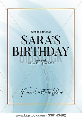 Save The Date Birthday Party Design, Liquid Flow In Blue Color With Gold Glitter Sparkle And Gold Fr
