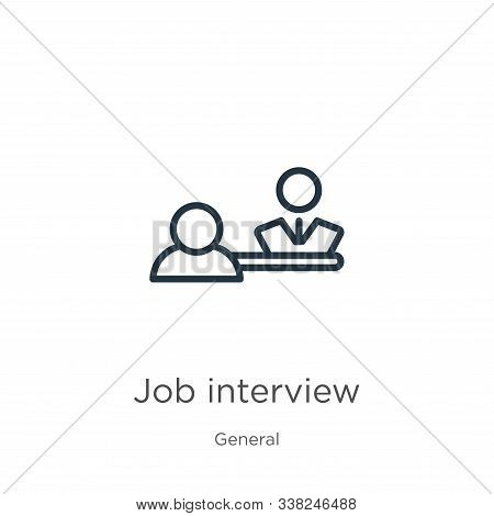 Job Interview Icon. Thin Linear Job Interview Outline Icon Isolated On White Background From General