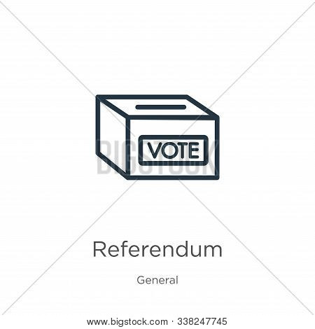 Referendum Icon. Thin Linear Referendum Outline Icon Isolated On White Background From General Colle