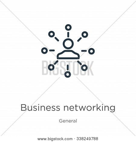 Business Networking Icon. Thin Linear Business Networking Outline Icon Isolated On White Background