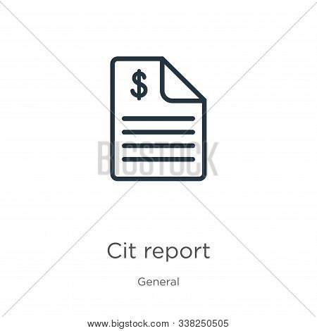 Credit Report Icon. Thin Linear Credit Report Outline Icon Isolated On White Background From General