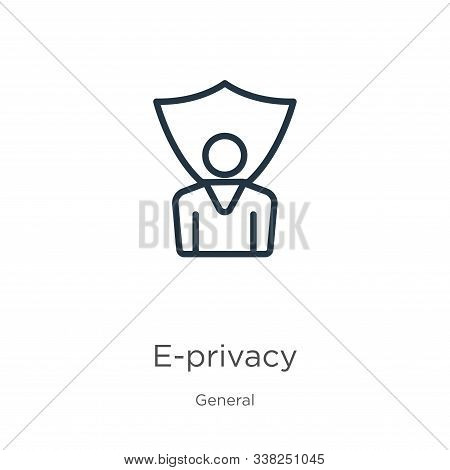 E-privacy Icon. Thin Linear E-privacy Outline Icon Isolated On White Background From General Collect