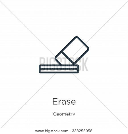 Erase Icon. Thin Linear Erase Outline Icon Isolated On White Background From Geometry Collection. Li