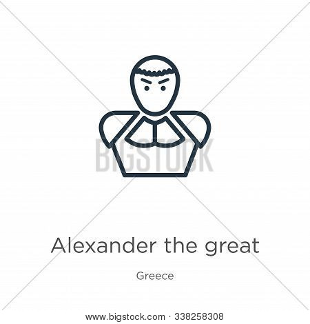 Alexander The Great Icon. Thin Linear Alexander The Great Outline Icon Isolated On White Background