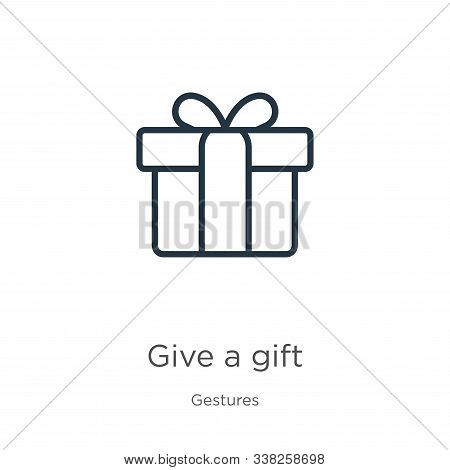 Give A Gift Icon. Thin Linear Give A Gift Outline Icon Isolated On White Background From Gestures Co