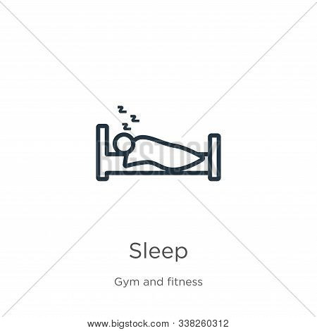 Sleep Icon. Thin Linear Sleep Outline Icon Isolated On White Background From Gym And Fitness Collect