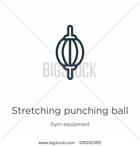 Stretching Punching Ball Icon. Thin Linear Stretching Punching Ball Outline Icon Isolated On White B