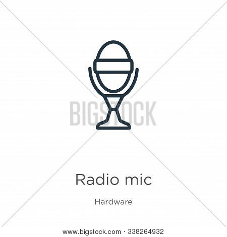 Radio Mic Icon. Thin Linear Radio Mic Outline Icon Isolated On White Background From Hardware Collec